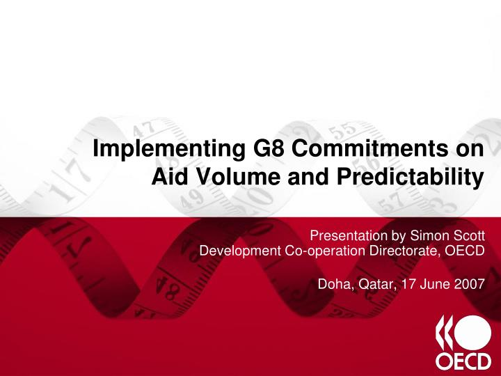implementing g8 commitments on aid volume and predictability n.