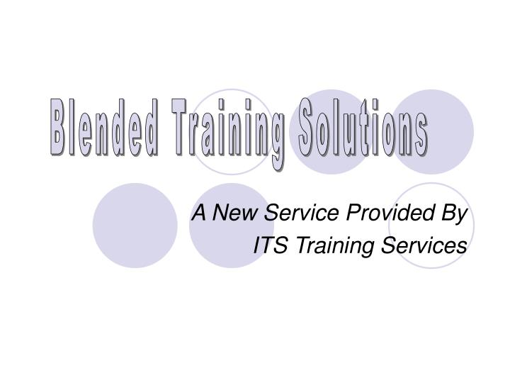 a new service provided by its training services n.
