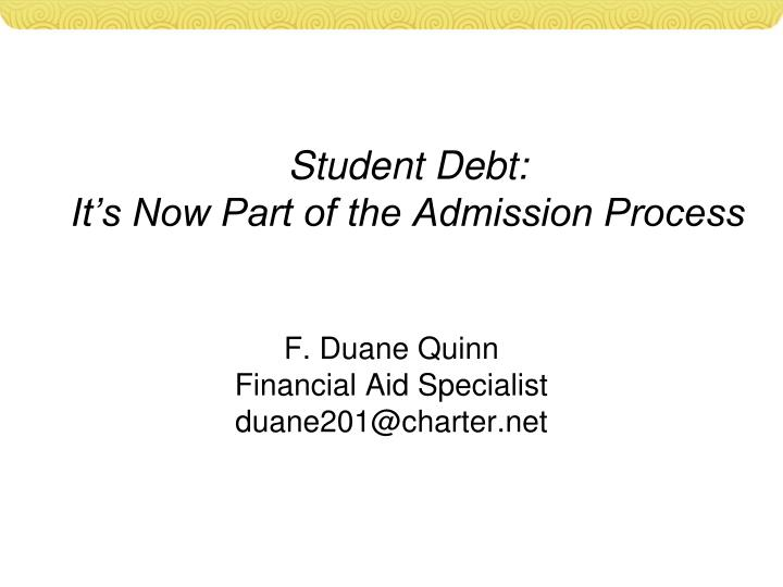 student debt it s now part of the admission process n.