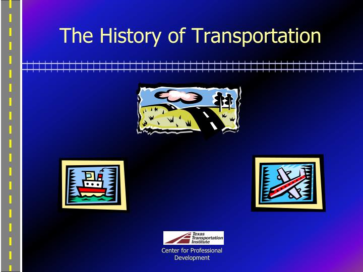 the history of transportation essay Emory kemp is the founder and director of the institute for the history of technology and industrial archaeology at west virginia university, where he also served as.