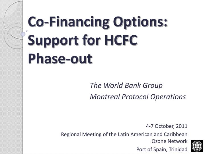 co financing options support for hcfc phase out n.