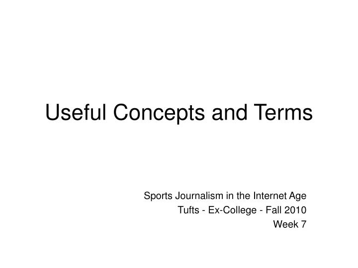 useful concepts and terms n.