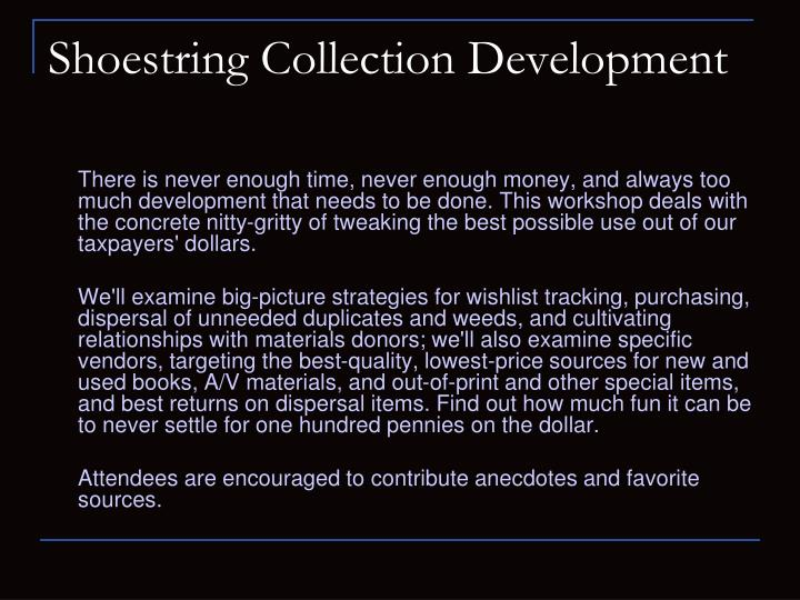 shoestring collection development n.
