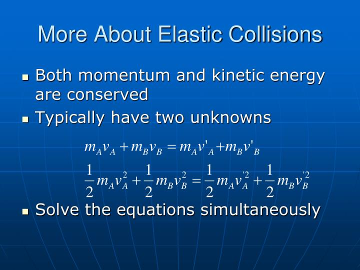 More About Elastic Collisions