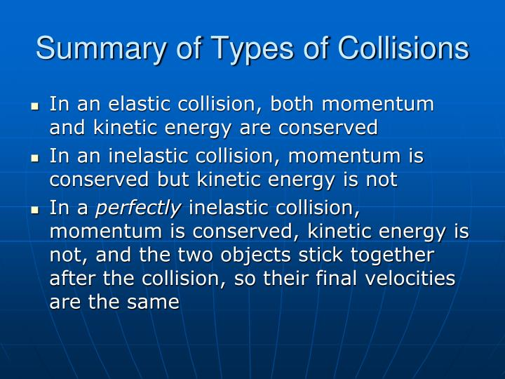 Summary of Types of Collisions
