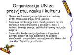 organizacija un za prosvjetu nauku i kulturu