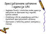 specijalizovane ustanove i agencije un1