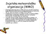 svjetska meteorolo ka organizacija wmo