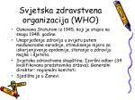 svjetska zdravstvena organizacija who