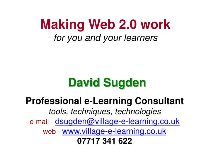 making web 2 0 work for you and your learners n.