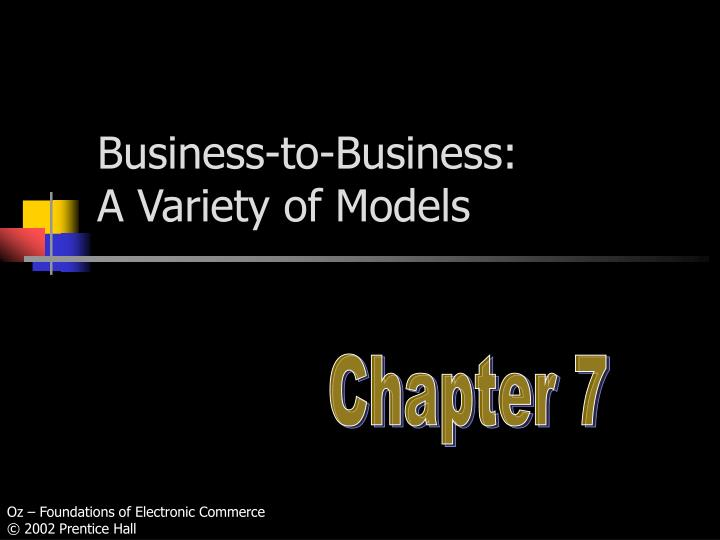 business to business a variety of models n.