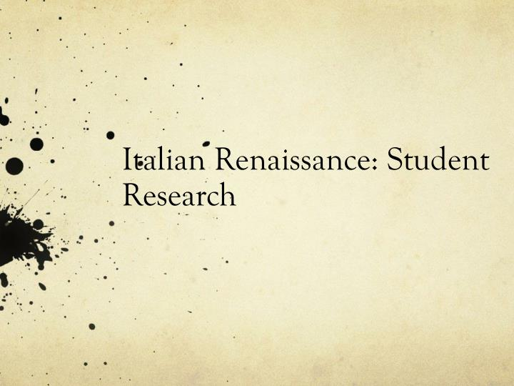 italian renaissance student research n.