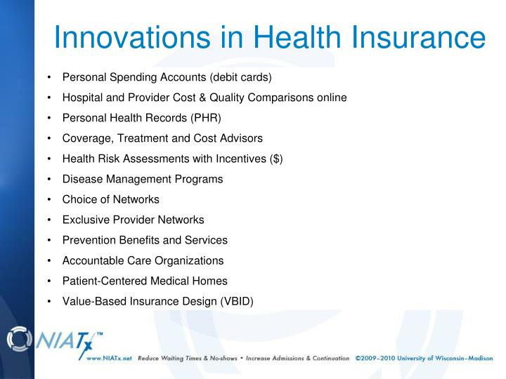 Innovations in Health Insurance