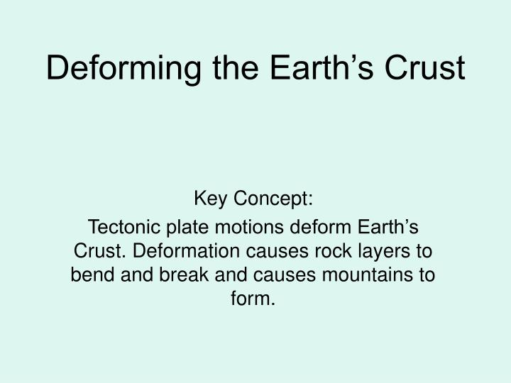 deforming the earth s crust n.