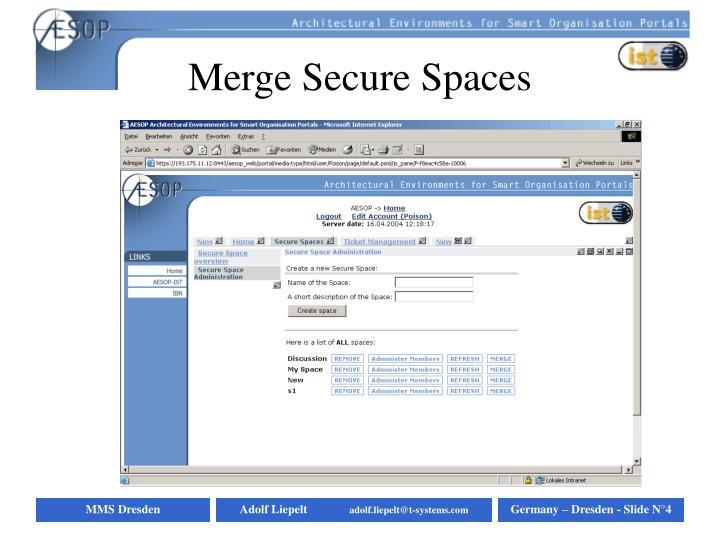 Merge Secure Spaces
