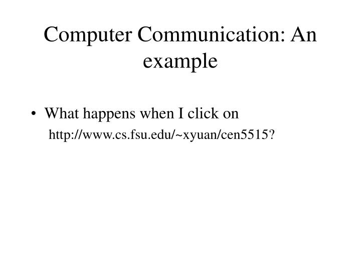 computer communication an example n.