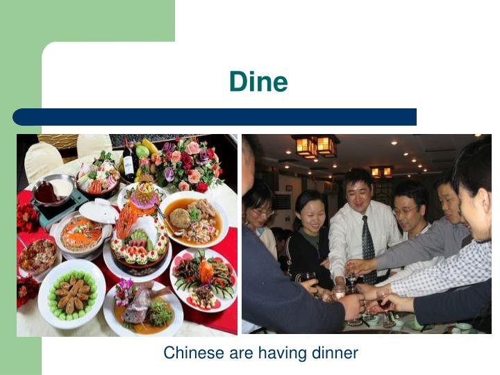 Chinese are having dinner