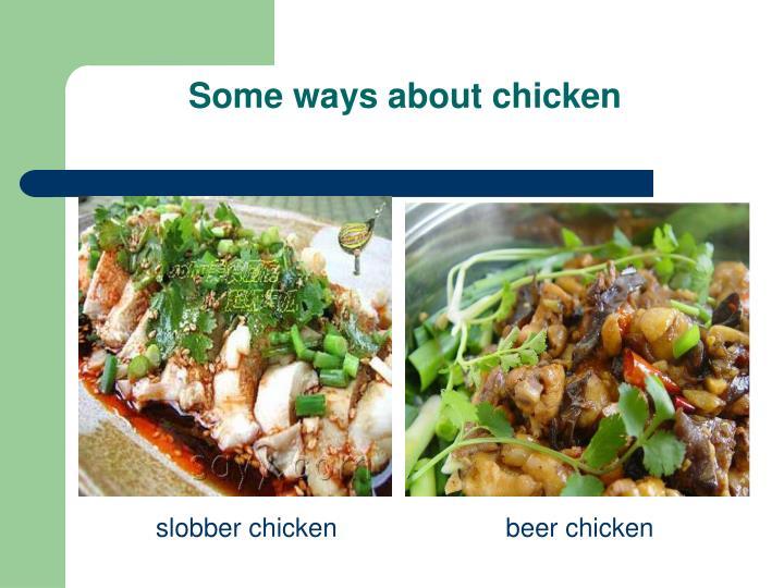 slobber chicken