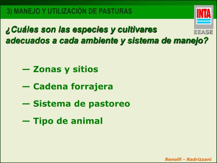 ¿Cuáles son las especies y cultivares