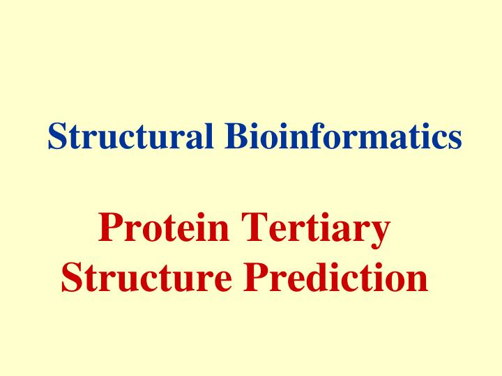 protein tertiary structure prediction n.