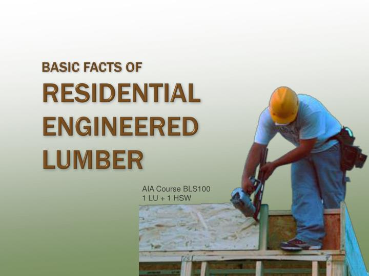 basic facts of residential engineered lumber n.