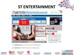 st entertainment