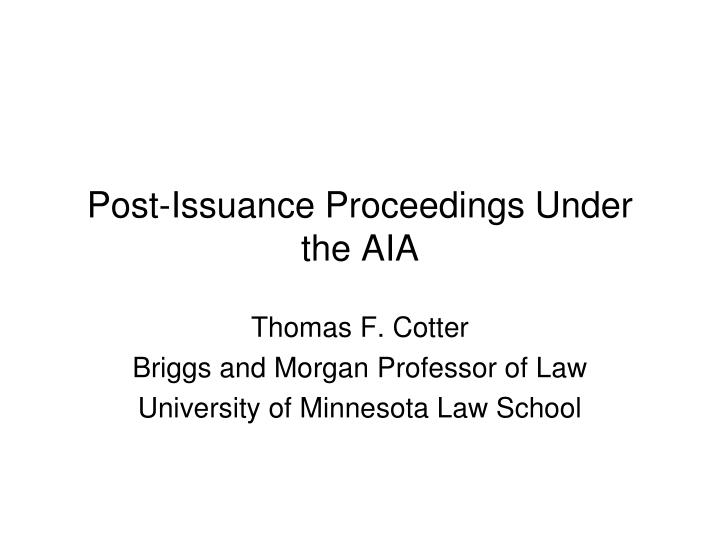 post issuance proceedings under the aia n.