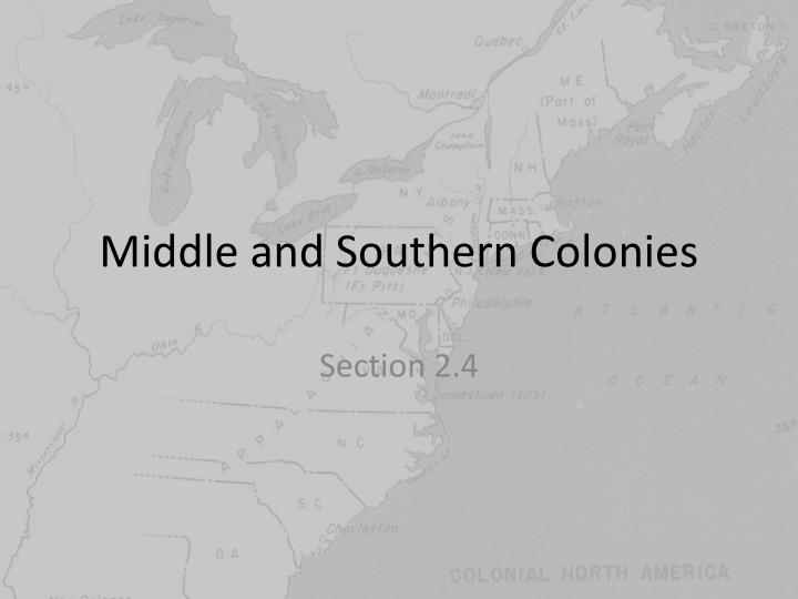 middle and southern colonies n.