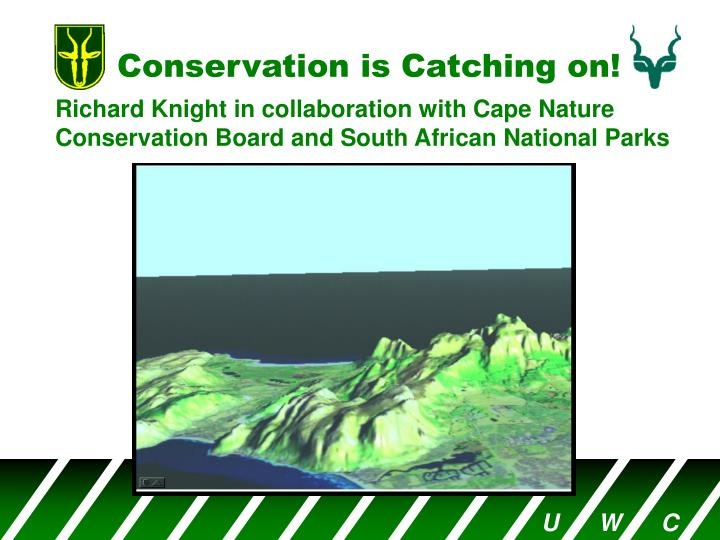 conservation is catching on n.