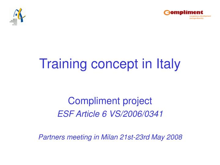 training concept in italy n.