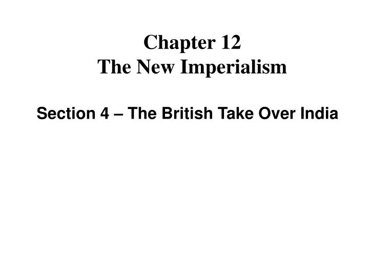 Chapter 12 the new imperialism