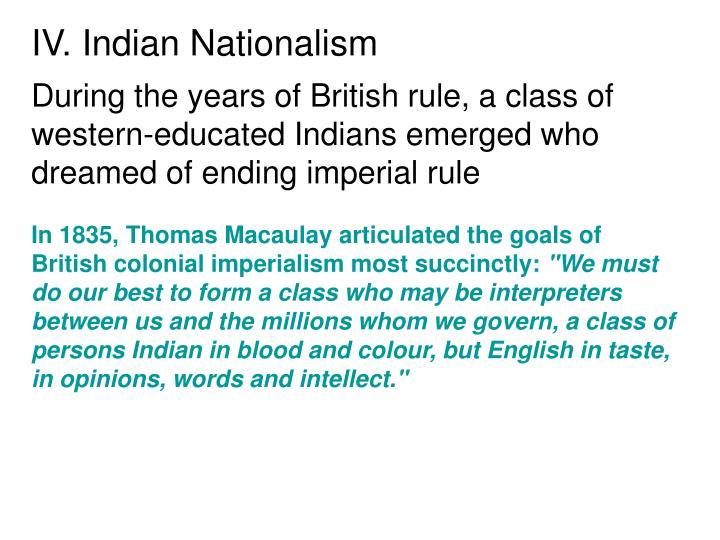 IV. Indian Nationalism