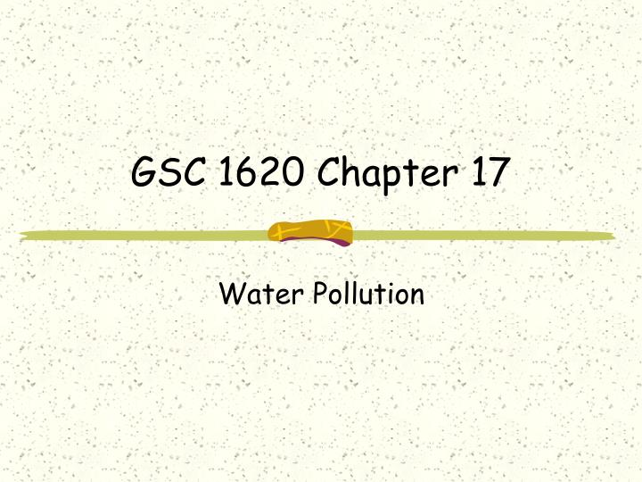gsc 1620 chapter 17 n.