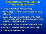 personal survival skills general considerations