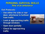 personal survival skills rear of an ambulance
