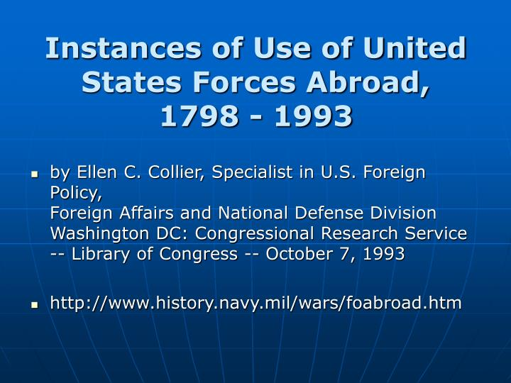 instances of use of united states forces abroad 1798 1993 n.