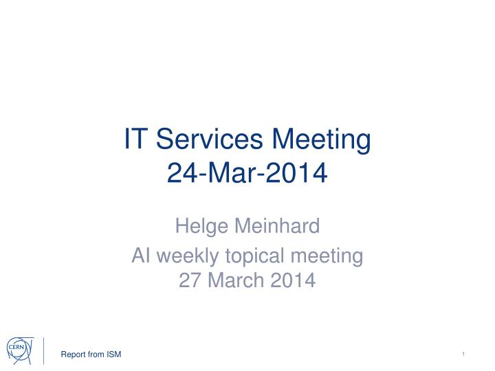 it services meeting 24 mar 2014 n.