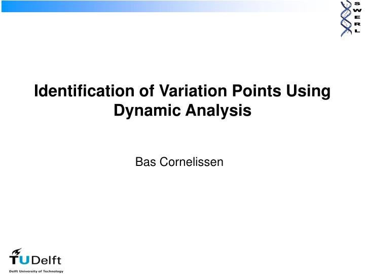 identification of variation points using dynamic analysis n.
