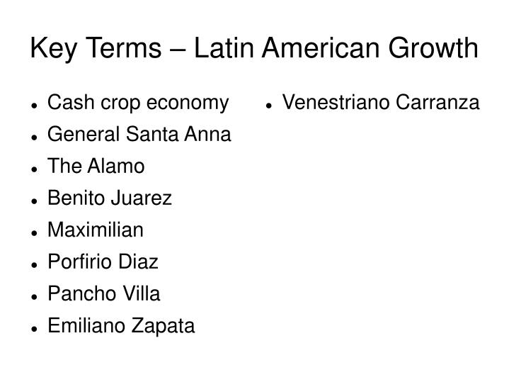 key terms latin american growth n.