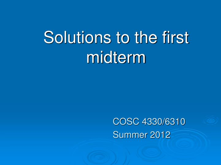 solutions to the first midterm n.