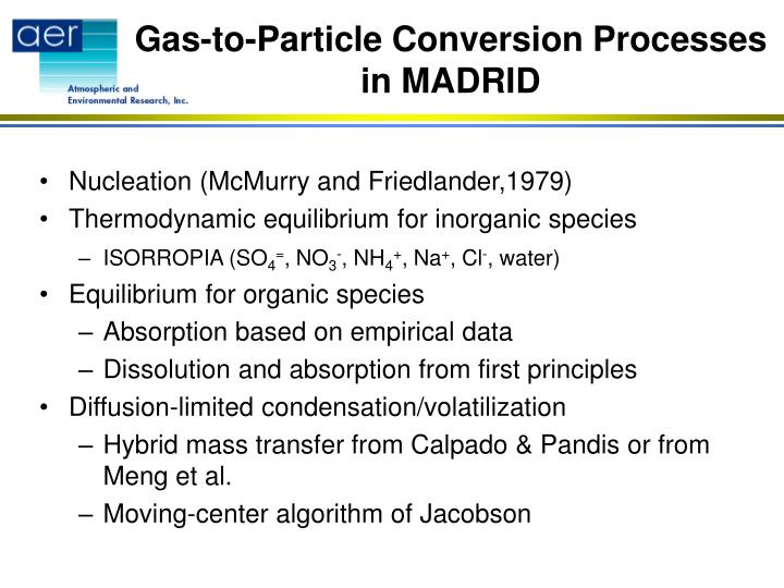 Gas to particle conversion processes in madrid