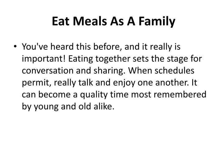 Eat Meals As A Family