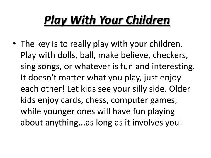 Play With Your Children