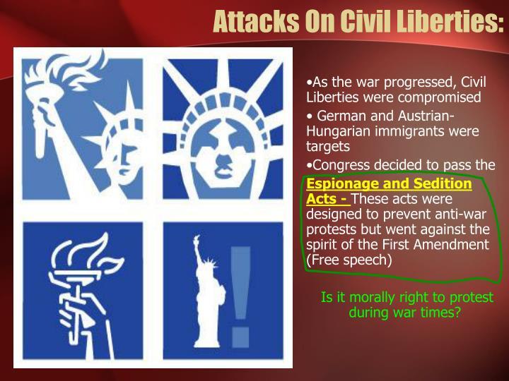 Attacks On Civil Liberties: