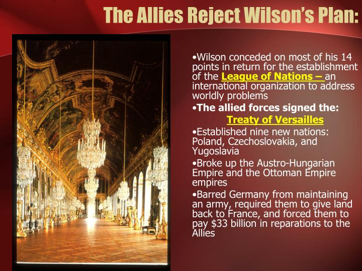 The Allies Reject Wilson's Plan:
