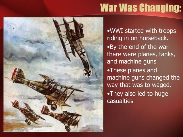 War Was Changing: