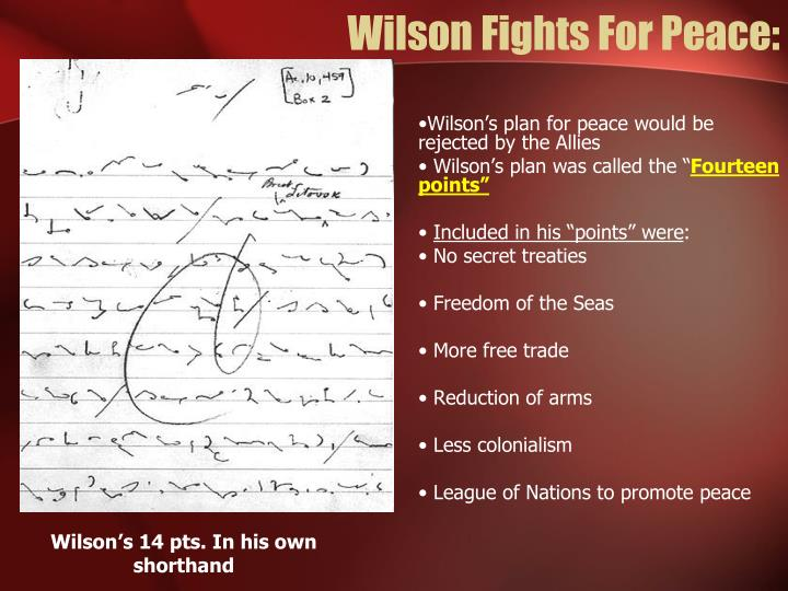 Wilson Fights For Peace: