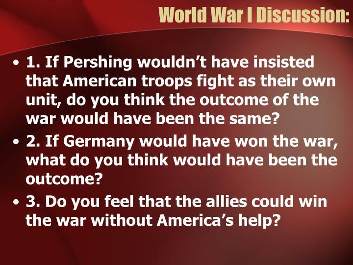 World War I Discussion: