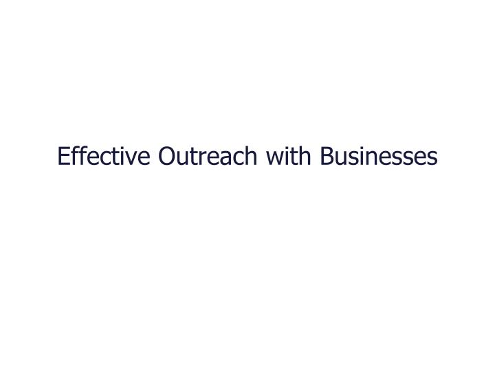 effective outreach with businesses n.