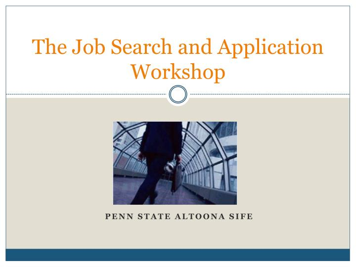 the job search and application workshop n.